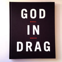 GOD IN DRAG   BY MICHAEL DONOVAN