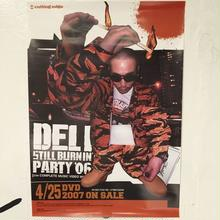 "【残り僅か】DELI ""STILL BURNIN PARTY 06"" poster"
