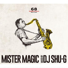 "DJ SHU-G ""Mister Magic"""