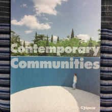 C3Special 「 Contemporary Communities 」