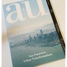 a+u 18年4月号 サンフランシスコ-都市の変容