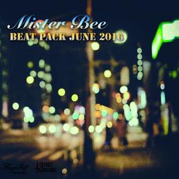 MisterBee - BEAT PACK JUNE 2016 (ダウンロード商品)