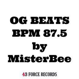 OG BEATS BPM 87.5 by MisterBee(ダウンロード商品)