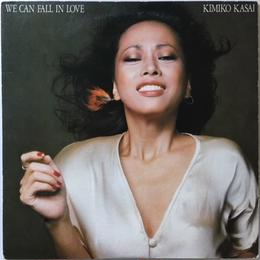 Kimiko Kasai (笠井紀美子) – We Can Fall In Love