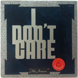 I Don't Care ‎– Ask Anyone
