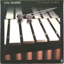 Cal Tjader – La Onda Va Bien