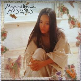 Mayumi Itsuwa (五輪真弓) – My Songs/さよならだけは言わないで