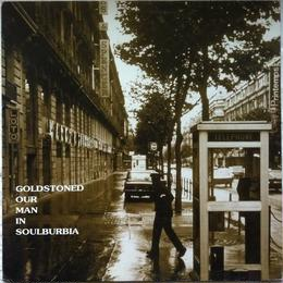 Goldstoned ‎– Our Man In Soulburbia