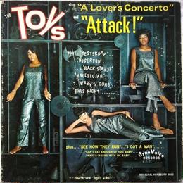"""Toys, The - Sing """"A Lover's Concerto"""" And """"Attack!"""""""