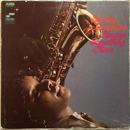 Stanley Turrentine – Always Something There