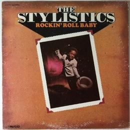 Stylistics, The – Rockin' Roll Baby