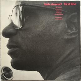 Bob Stewart – First Line