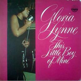 Gloria Lynne – This Little Boy Of Mine