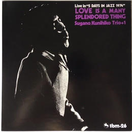 Kunihiko Sugano Trio +1 ‎– Love Is A Many Splendored Thing