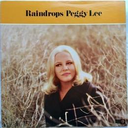 Peggy Lee – Raindrops