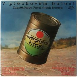 Zdeněk Pulec . Pavel Vitoch & Comp. – V Plechovém Balení (Evergreens In Brass)