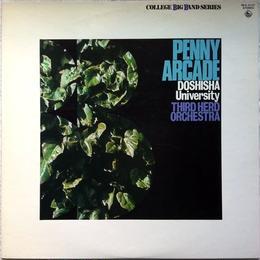Doshisha University Third Herd Orchestra – Penny Arcade