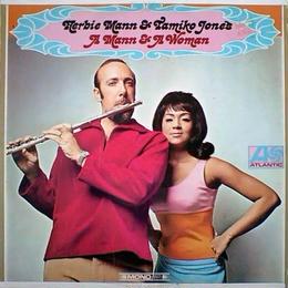 Herbie Mann / Tamiko Jones - A Mann and A Woman