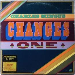 Charles Mingus – Changes One