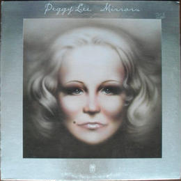 Peggy Lee ‎– Mirrors