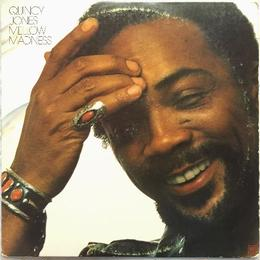 Quincy Jones ‎– Mellow Madness