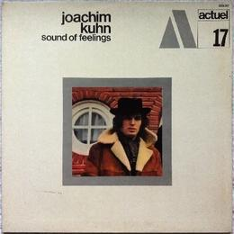 Joachim Kuhn – Sound Of Feelings