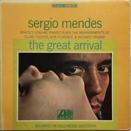 Sérgio Mendes – Great Arrival