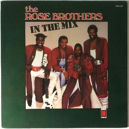 Rose Brothers, The ‎– In The Mix