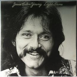 Jesse Colin Young ‎– Light Shine