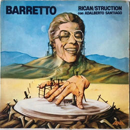 Ray Barretto Con Adalberto Santiago ‎– Rican/Struction