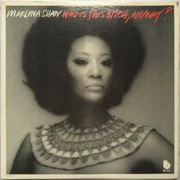 Marlena Shaw ‎– Who Is This Bitch, Anyway?