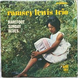 Ramsey Lewis Trio, The – Barefoot Sunday Blues