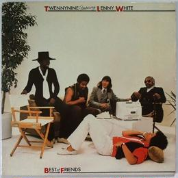 Twennynine Featuring Lenny White – Best Of Friends