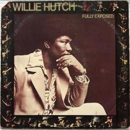 Willie Hutch ‎– Fully Exposed