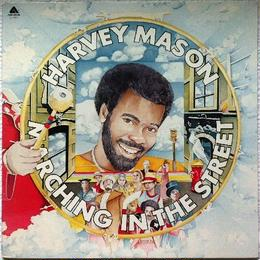 Harvey Mason ‎– Marching In The Street