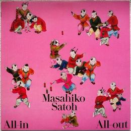 Masahiko Sato (佐藤允彦) - All-in All-out