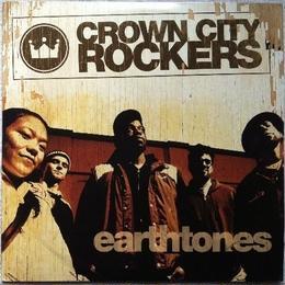 Crown City Rockers - Earthtone