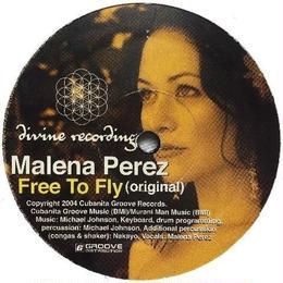 Malena Perez - Free To Fly