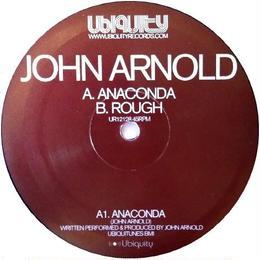 John Arnold – Anaconda / Rough