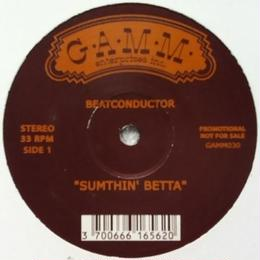 Beatconductor - Sumthin' Betta/Kumbara