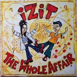 Izit - The Whole Affair