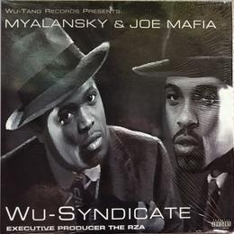 Myalansky & Joe Mafia - Wu-Syndicate