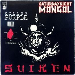 Suiken - Saturdaynight Mongol / Five/Life