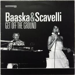 Baaska & Scavelli - Get Off The Ground