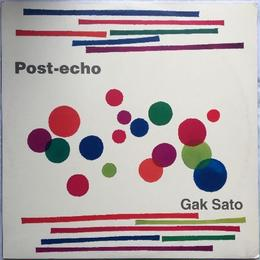 Gak Sato – Post-Echo