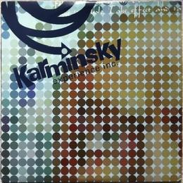 Karminsky Experience Inc. - Exploration