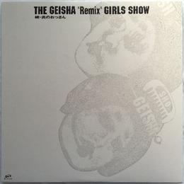 "Geisha Girls – The Geisha ""Remix"" Girls Show"