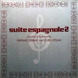 V.A. – Suite Espagnole 2