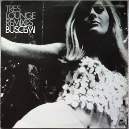 Buscemi - Tres Lounge Remixes