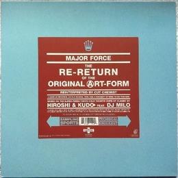 Major Force - The Re-Return Original Art-Form (Reinterpreted By Cut Chemist)